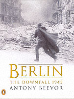 Cover of Berlin: the Downfall 1945