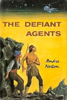 Cover of The Defiant Agents