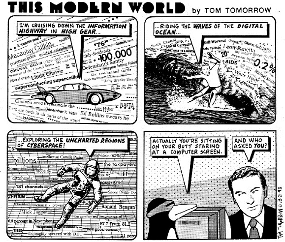 Tom Tomorrow cartoon from 1993 about cruising the information superhighway
